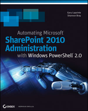 Automating SharePoint 2010 with Windows PowerShell 2.0 (0470939206) cover image