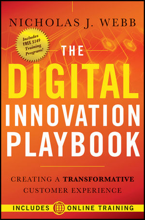 The Digital Innovation Playbook: Creating a Transformative Customer Experience (0470944706) cover image