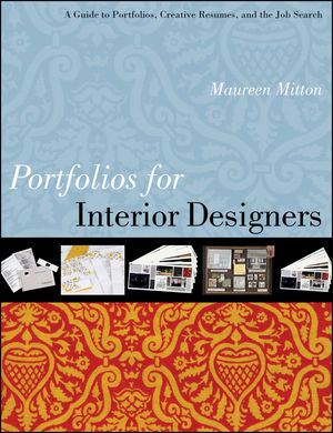Portfolios for Interior Designers: A Guide to Portfolios, Creative Resumes, and the Job Search (0470951206) cover image