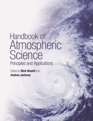 Handbook of Atmospheric Science: Principles and Applications (0470999306) cover image