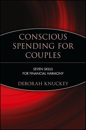 Conscious Spending for Couples: Seven Skills for Financial Harmony
