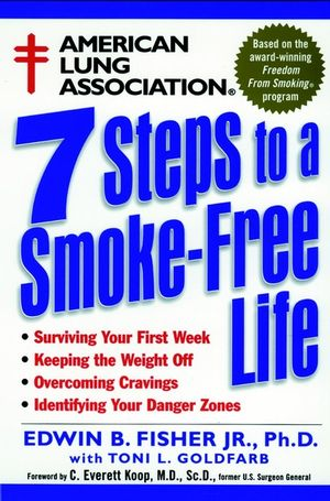 American Lung Association 7 Steps to a Smoke-Free Life (0471247006) cover image