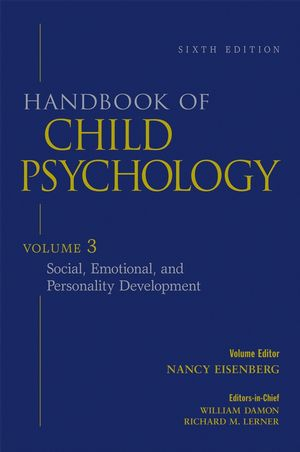 Handbook of Child Psychology, Volume 3, Social, Emotional, and Personality Development, 6th Edition (0471272906) cover image