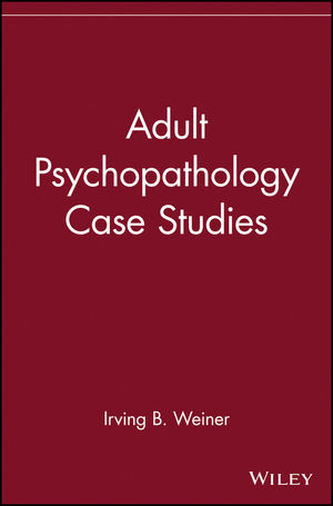 Adult Psychopathology Case Studies (0471273406) cover image