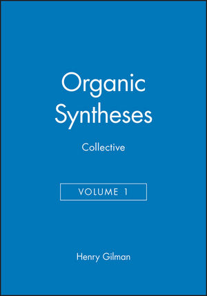 Organic Syntheses, Collective Volume 1