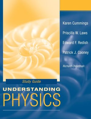 Student Study Guide to accompany Understanding Physics