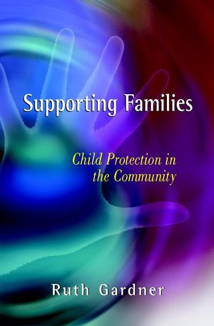 Supporting Families: Child Protection in the Community