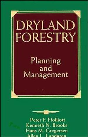 Dryland Forestry: Planning and Management (0471548006) cover image