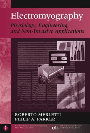 Electromyography: Physiology, Engineering, and Non-Invasive Applications  (0471675806) cover image