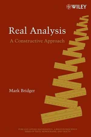 Real Analysis: A Constructive Approach (0471792306) cover image