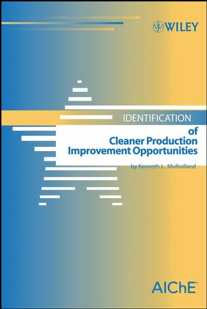 Identification of Cleaner Production Improvement Opportunities (0471794406) cover image