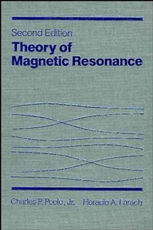 Theory of Magnetic Resonance, 2nd Ed.
