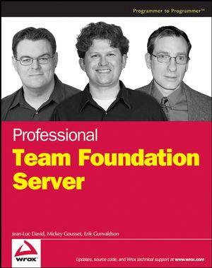 Professional Team Foundation Server (0471919306) cover image