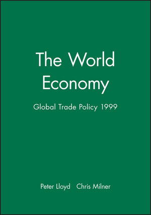 The World Economy, Global Trade Policy 1999