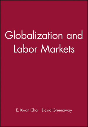 Globalization and Labor Markets (0631224106) cover image