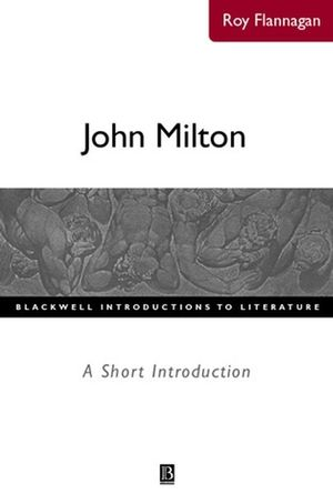 John Milton: A Short Introduction