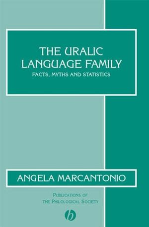 The Uralic Language Family: Facts, Myths and Statistics