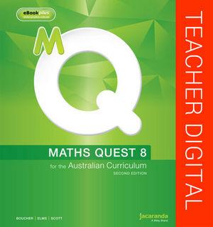 Maths Quest 8 For The Australian Curriculum 2E Teacher Edition eGuidePLUS (Online Purchase)