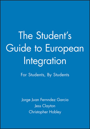 The Student's Guide to European Integration: For Students, By Students