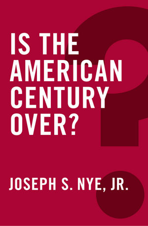 Is the American Century Over? (0745690106) cover image