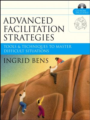 Advanced Facilitation Strategies: Tools and Techniques to Master Difficult Situations (0787977306) cover image