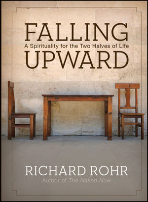 Falling Upward: A Spirituality for the Two Halves of Life (1118023706) cover image