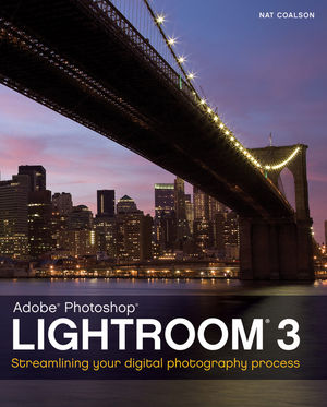 Lightroom 3: Streamlining Your Digital Photography Process (1118076206) cover image