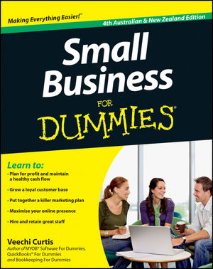 Small Business For Dummies, 4th Australian and New Zealand Edition