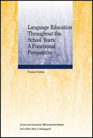 Language Education Throughout the School Years: A Functional Perspective