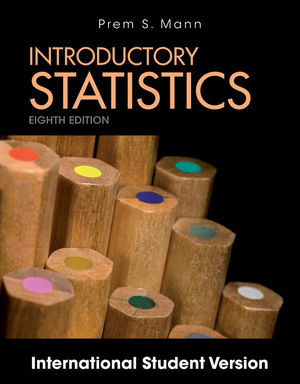 Introductory Statistics, 8th Edition International Student Version