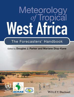 Meteorology of Tropical West Africa: The Forecasters