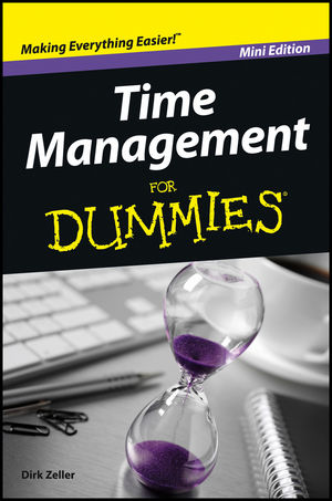 Time Management For Dummies, Mini Edition