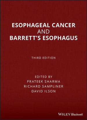 Esophageal Cancer and Barrett's Esophagus, 3rd Edition