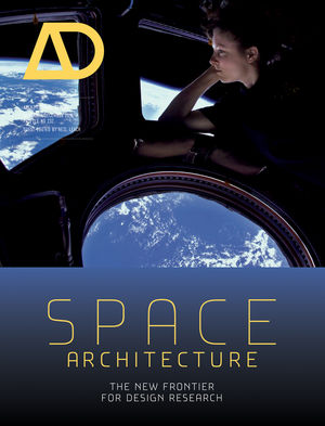 Space Architecture: The New Frontier for Design Research (1118663306) cover image