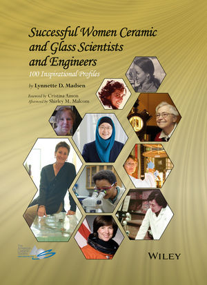 Successful Women Ceramic and Glass Scientists and Engineers: 100 Inspirational Profiles (1118733606) cover image