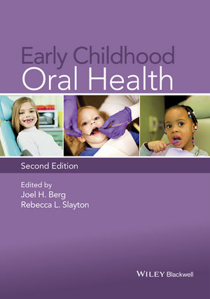 Early Childhood Oral Health, 2nd Edition