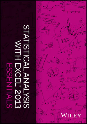 Statistical Analysis with Excel 2013 Essentials