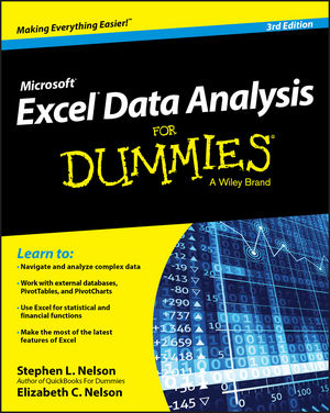 Excel Data Analysis For Dummies, 3rd Edition