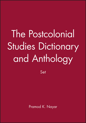 The Postcolonial Studies Dictionary and Anthology Set