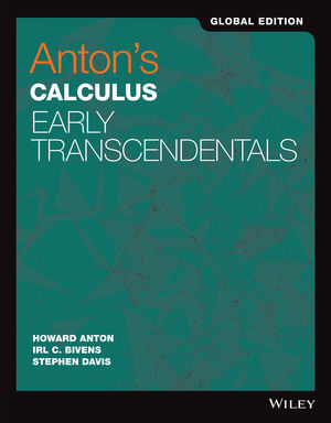 Anton's Calculus Early Transcendentals, Global Edition