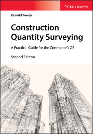 <span class='search-highlight'>Construction</span> Quantity Surveying: A Practical Guide for the Contractor's QS, 2nd Edition
