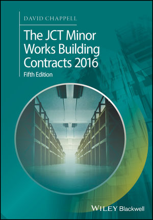 The JCT Minor Works Building Contracts 2016, 5th Edition (1119415306) cover image