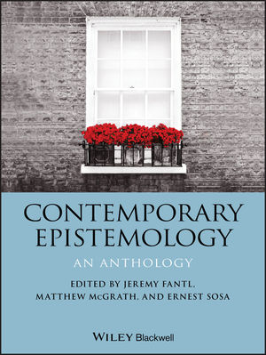 Contemporary Epistemology: An Anthology