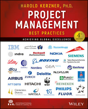 Project Management Best Practices: Achieving Global Excellence, 4th Edition