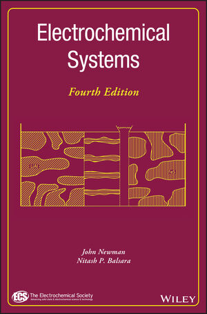 Electrochemical Systems, 4th Edition
