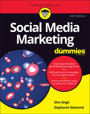 Social Media Marketing For Dummies, 4th Edition