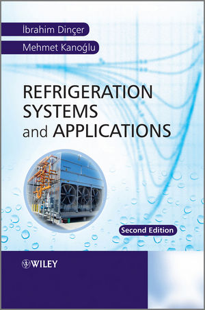 Refrigeration Systems and Applications, 2nd Edition