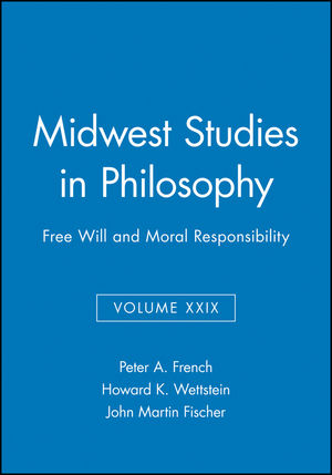Free Will and Moral Responsibility, Volume XXIX
