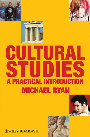 Cultural Studies: A Practical Introduction (1405170506) cover image