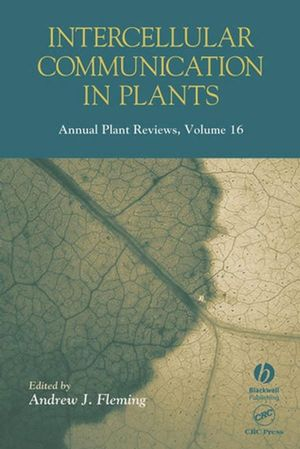 Annual Plant Reviews, Volume 16, Intercellular Communication in Plants (1405172606) cover image